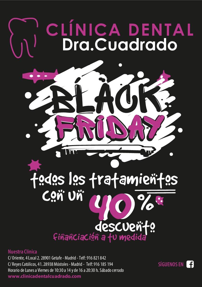 Black Friday 2018 en Clínica Dental Cuadrado, ¡todos nuestros tratamientos con un 40% de descuento!